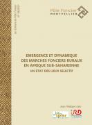 Emergence et dynamique des marchés fonciers ruraux en Afrique sub-saharienne : un état des lieux sélectif