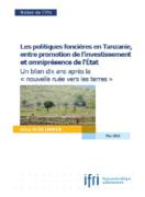 Les politiques foncières en Tanzanie, entre promotion de l'investissement et omniprésence de l'Etat : un bilan dix ans après la nouvelle ruée vers les terres