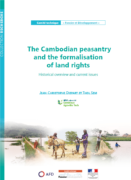 The Cambodian peasantry and the formalisation of land rights : Historical overview and current issues