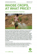 Whose crops, at what price ? Agricultural investment in Myanmar