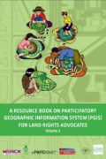 A Resource Book on Participatory Geographic Information System (PGIS) for Land Rights Advocates