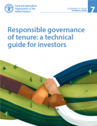 Responsible governance of tenure: a technical guide for investors