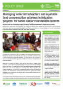Managing water infrastructure and equitable land compensation schemes in irrigation projects  for social and environmental benefits