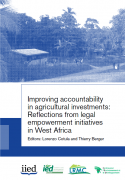 Improving accountability in agricultural investments: reflections from legal empowerment initiatives in West Africa
