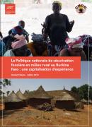 La Politique nationale de sécurisation foncière en milieu rural au Burkina Faso : une capitalisation d'expérience
