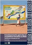 Investissements agricoles au Mali : Tendances et études de cas