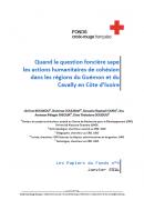 Quand la question foncière sape les actions humanitaires de cohésion dans les régions du Guémon et du Cavally en Côte d'Ivoire