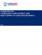 Guidelines on Compulsory Displacement and Resettlement in USAID Programming