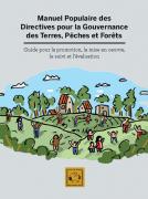 Manuel populaire des directives pour la gouvernance des terres, pêches, et forêts
