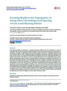 Farming-Biodiversity Segregation or Integration? Revisiting Land Sparing versus Land Sharing Debate