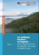 Fiche pays n°4 : Les politiques foncières en Ouganda – Entre programmes de formalisation des droits et réalités locales