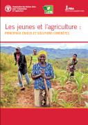 Les jeunes et l'agriculture : principaux enjeux et solutions concrètes