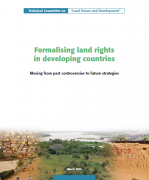 Formalising land rights in developing countries : Moving from past controversies to future strategies