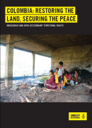 Colombia : restoring the land, securing the peace