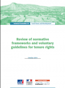 Review of normative frameworks and voluntary guidelines for tenure rights