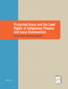 Protected areas and the land rights of Indigenious Peoples and Local Communities