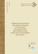 Formalisation légale des droits fonciers et pratiques de sécurisation des transactions dans les hautes terres malgaches