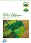 Guide de sécurisation foncière sur les aménagements hydro-agricoles au Niger