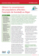 Obtenir le consentement des populations affectées : l'exemple de Kandadji au Niger