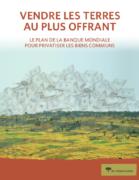 Vendre les terres au plus offrant: Le plan de la Banque Mondiale pour privatiser les biens communs