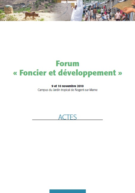 Actes du Forum « Foncier et développement »