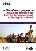 """""""Nous n'avons pas peur !"""" Attaque des défenseurs des droits à la terre qui s'opposent au développement effréné »"""