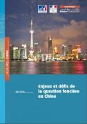 Enjeux et défis de la question foncière en Chine