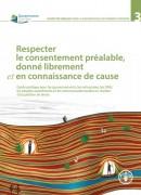 """Guide technique : """"Respecter le consentement préalable, donné librement et en connaissance de cause"""" (FAO)"""