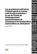 Les procédures judiciaires d'intérêt général comme outil d'autonomisation : le cas du Fonds de développement communautaire de Chiadzwa et de l'exploitation diamantifère au Zimbabwe