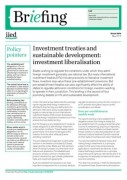 Investment treaties and sustainable development: investment liberalisation