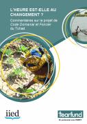 L'heure du changement ? Commentaire sur le projet de Code Domanial et Foncier du Tchad