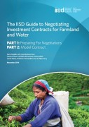 The IISD Guide to Negotiating Investment Contracts for Farmland and Water