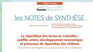 Note de synthèse n°4 : La répartition des terres en Colombie : conflits armés, développement économique et processus de réparation des victimes