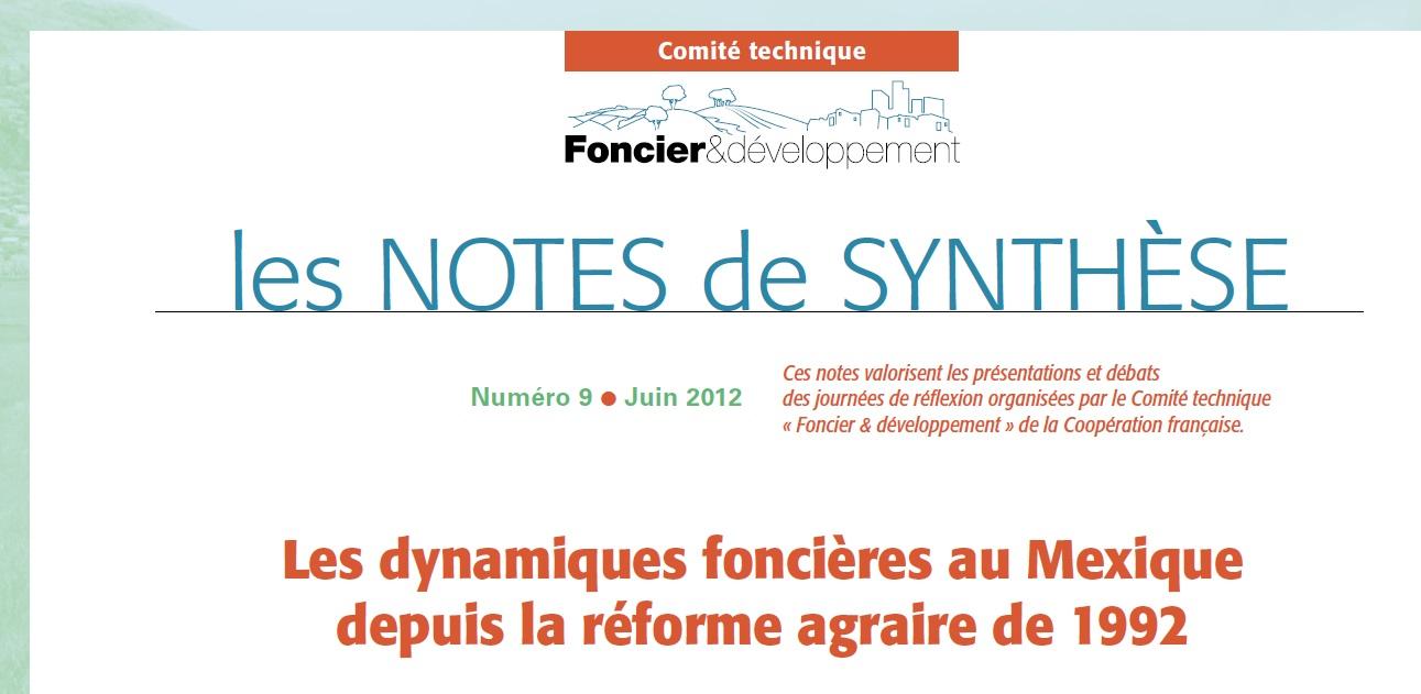 Note de synthèse n°9 : Les dynamiques foncières au Mexique depuis la réforme agraire de 1992