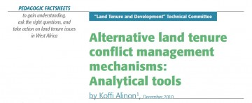 Alternative land tenure confl ict management mechanisms: Analytical tools