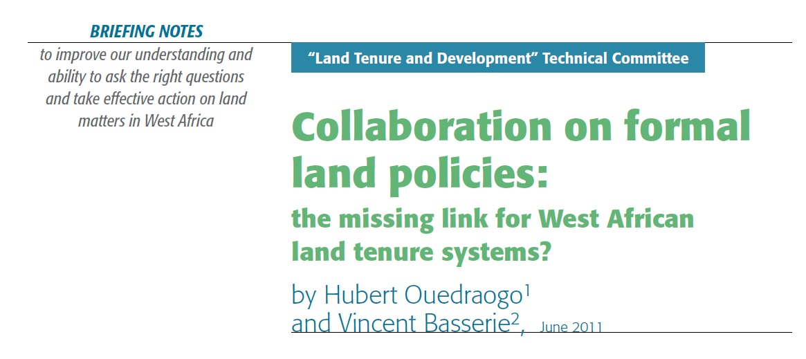 Collaboration on formal land policies: the missing link for West African land tenure systems?