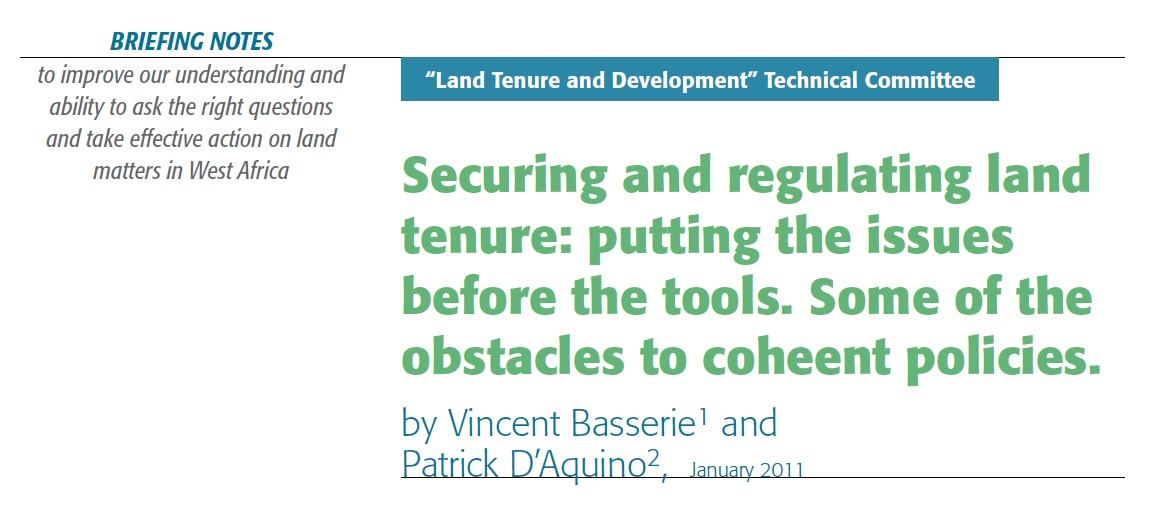 Securing and regulating land tenure: putting the issues before the tools. Some of the obstacles to coheent policies