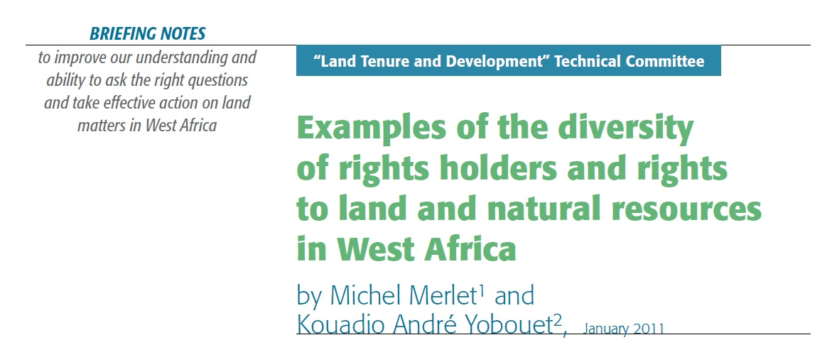 Examples of the diversity of rights holders and rights to land and natural resources in West Africa
