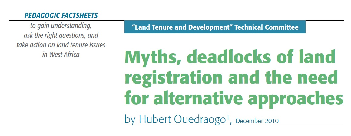 Myths, deadlocks of land registration and the need for alternative approaches