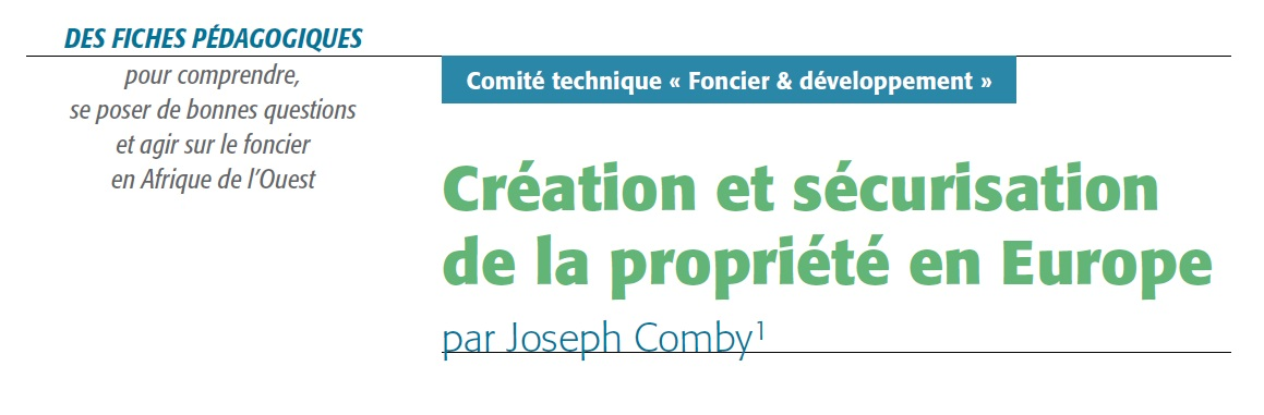 Création et sécurisation de la propriété en Europe