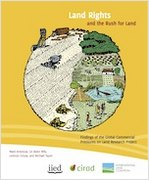 Land Rights and the Rush for Land: Findings of the Global Commercial Pressures on Land Research Project