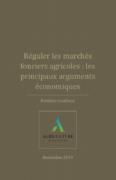 Réguler les marchés fonciers agricoles : les principaux arguments économiques