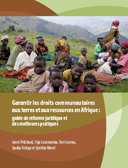 Garantir les droits communautaires aux terres et aux ressources en Afrique