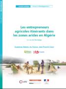 Les entrepreneurs agricoles itinérants dans les zones arides en Algérie : le cas de Rechaïga