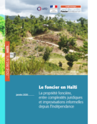 Fiche pays n°8 : Le foncier en Haïti : la propriété foncière, entre complexités juridiques et improvisations informelles depuis l'Indépendance