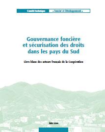 Gouvernance foncière et sécurisation des droits dans les pays du Sud