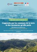 L'approche par les communs de la terre et des ressources qu'elle porte : illustration par six études de cas.