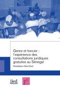 Genre et foncier : l'expérience des consultations juridiques gratuites au Sénégal