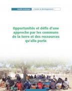 Opportunités et défis d'une approche par les communs de la terre et des ressources qu'elle porte