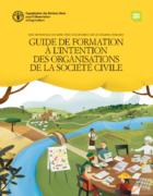 Mise en pratique des directives volontaires : guide de formation à l'intention des organisations de la société civile